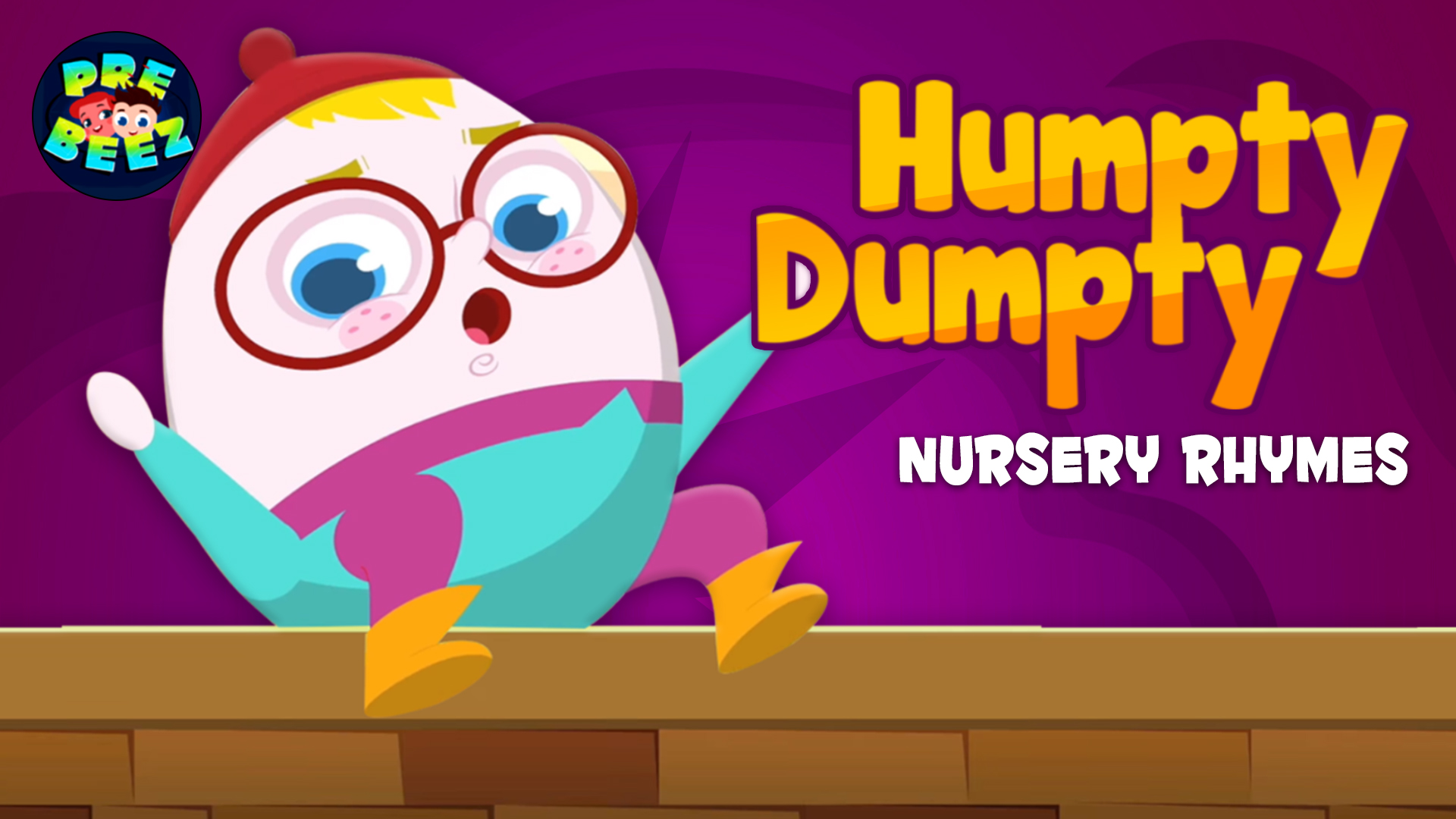 Humpty Dumpty Nursery Rhymes - Preebeez