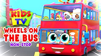 Wheels On The Bus Non-Stop - Kids TV