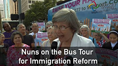 Clip: Nuns on the Bus Tour for Immigration Reform