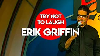 Try Not To Laugh - Erik Griffin