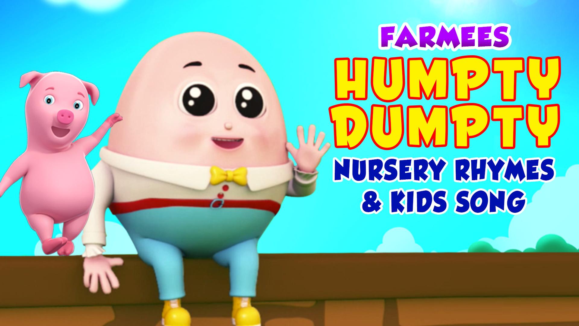 Humpty Dumpty Nursery Rhymes and Kids Songs - Farmees