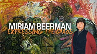 Miriam Beerman: Expressing the Chaos