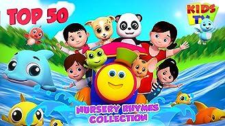 Top 50 Nursery Rhymes Collection - Kids TV