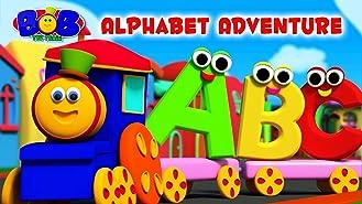 Alphabets Adventure & More Kids Song - Bob The Train