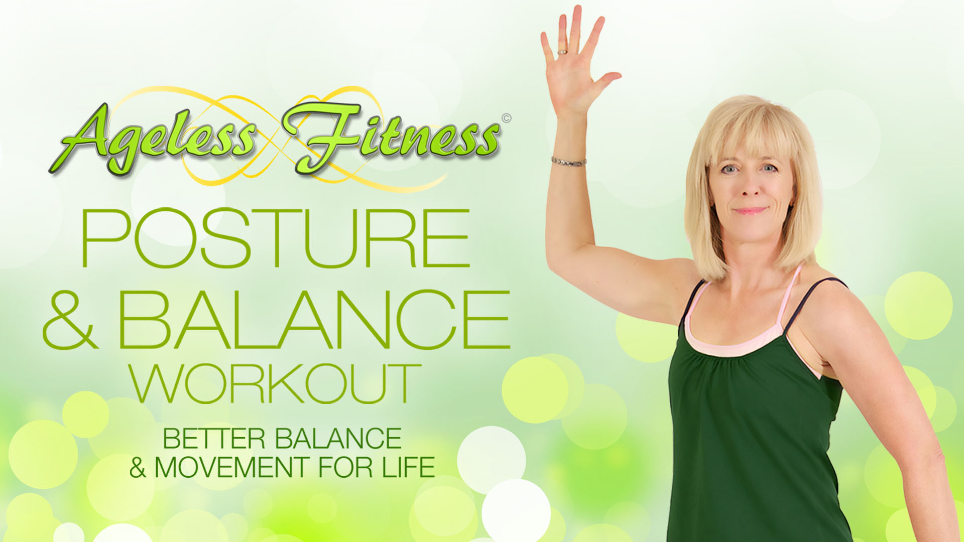 Ageless Fitness - Posture & Balance Workout: Better Balance & Movement for Life