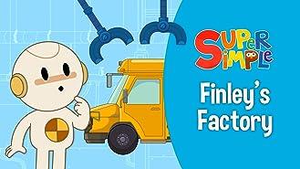 Finley's Factory - Super Simple