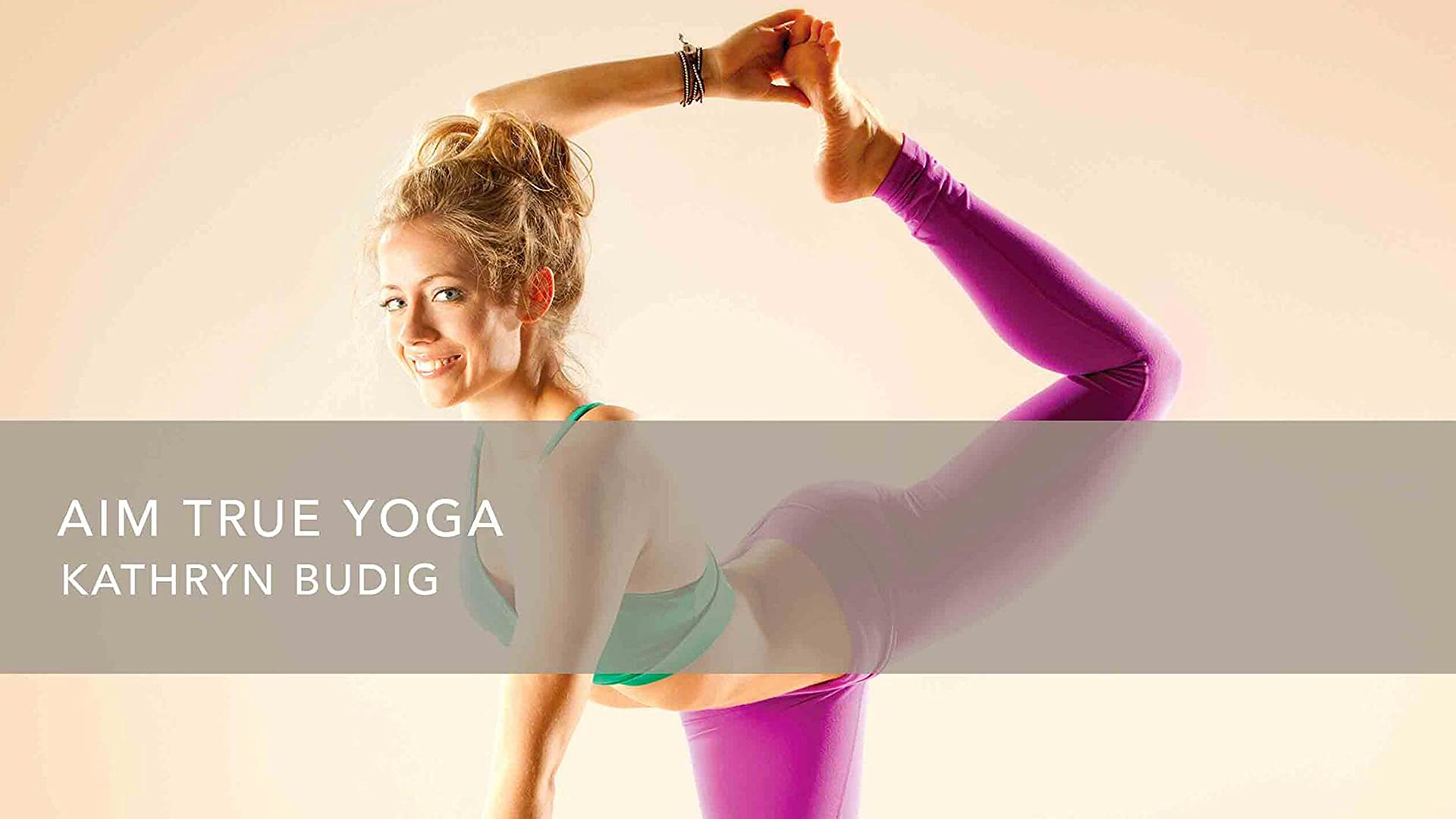 Gaiam: Kathryn Budig Aim True Yoga