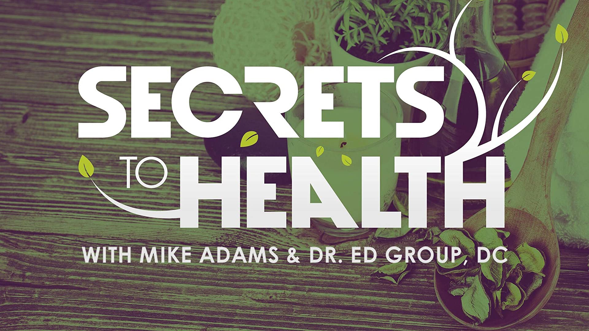 Secrets to Health - Season 1