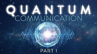 Quantum Communication: Part 1