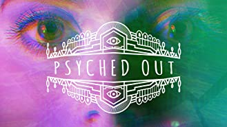 Psyched Out
