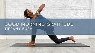 Good Morning Gratitude
