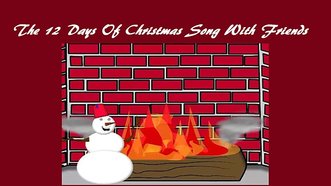 12 Days Of Christmas Song.Watch The 12 Days Of Christmas Song With Friends Prime Video