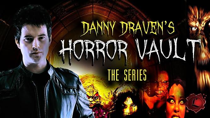 Danny Draven's Horror Vault: The Series