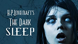 HP Lovecraft's The Dark Sleep