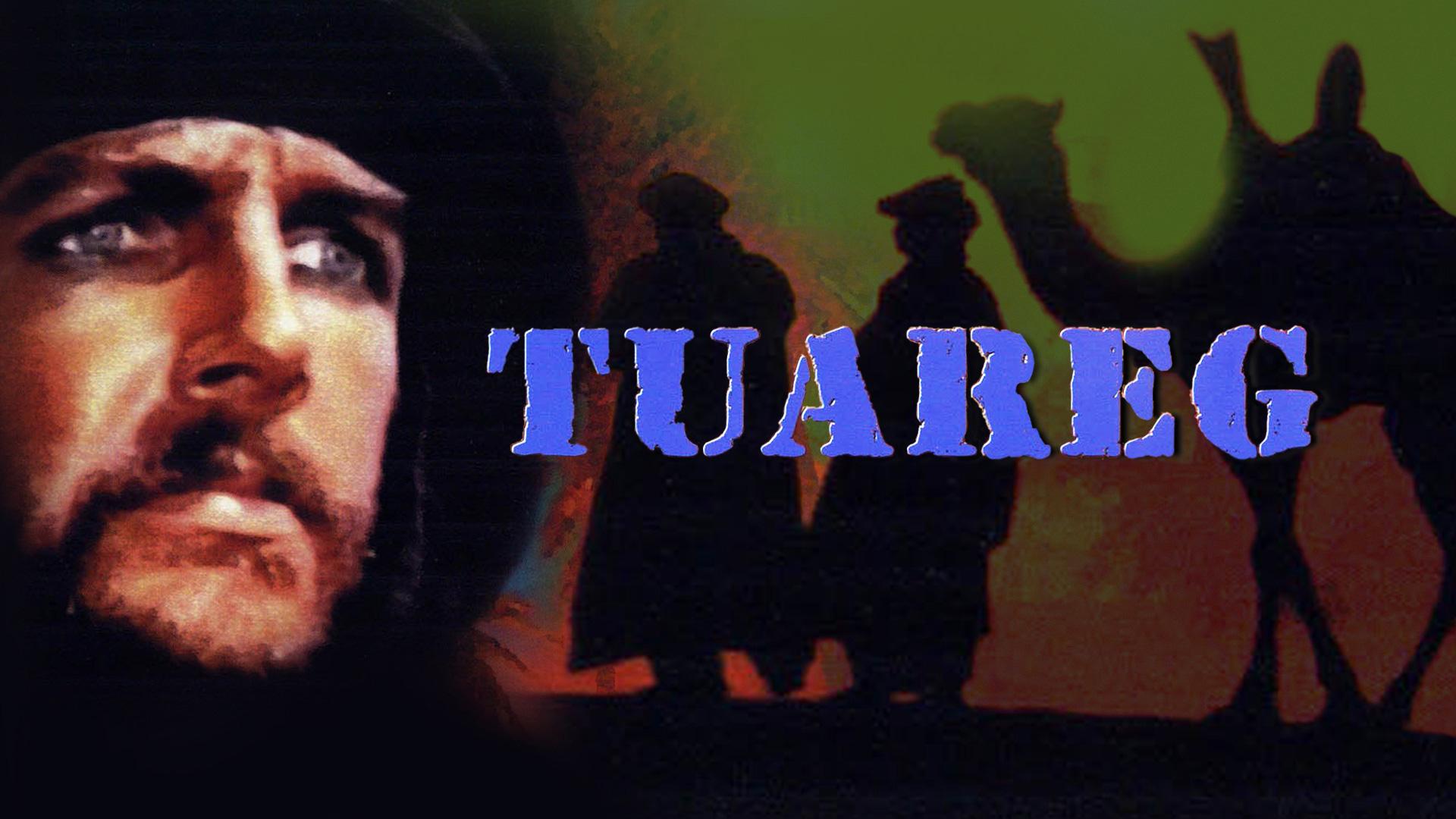 Tuareg: Desert Warrior