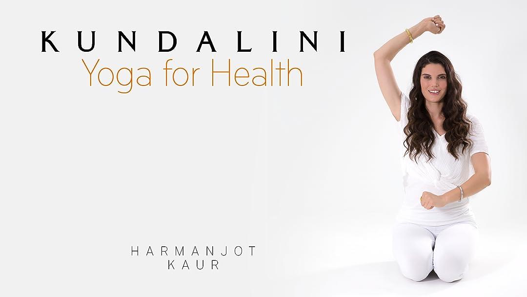 Amazon.com: Kundalini Yoga for Health with Harmanjot Kaur ...