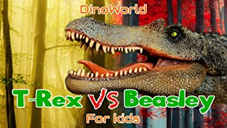 Dino World - T-Rex VS Beasley - for kids