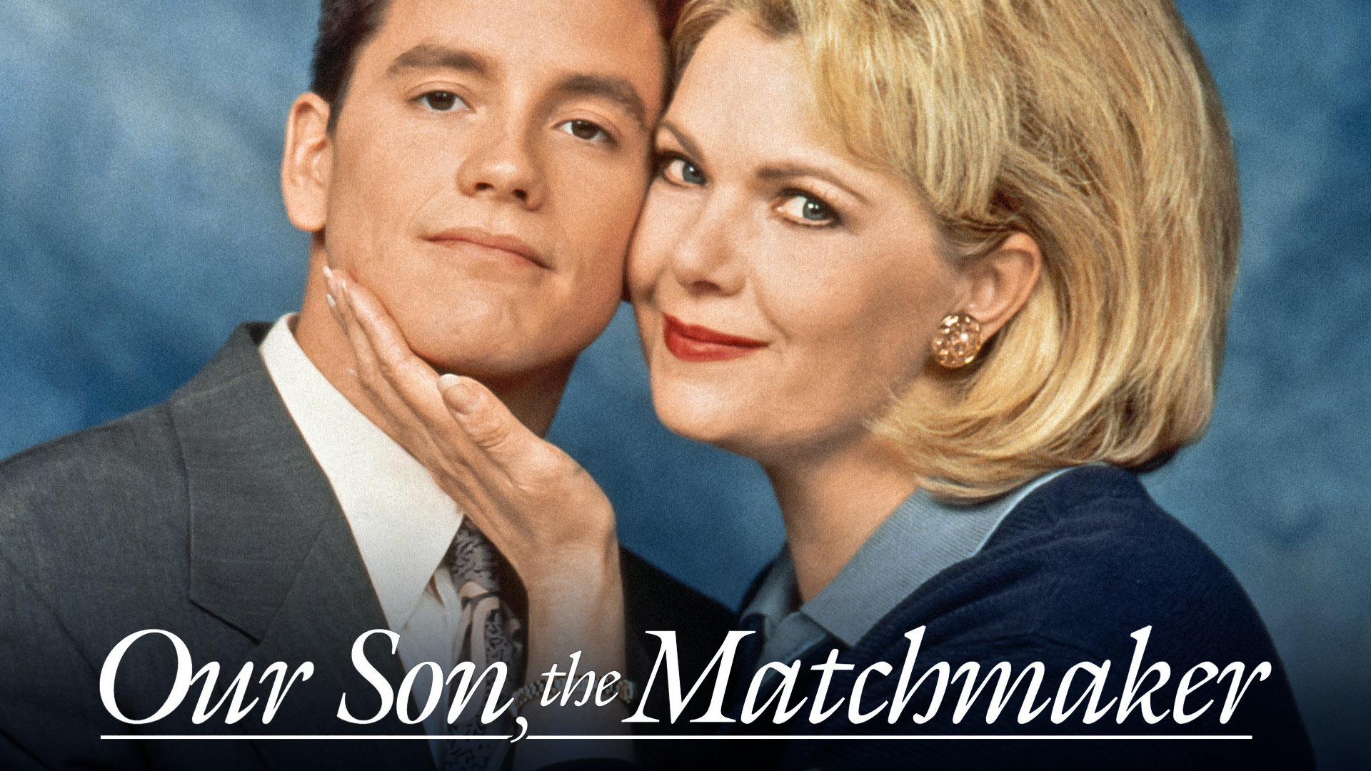 Our Son, The Matchmaker