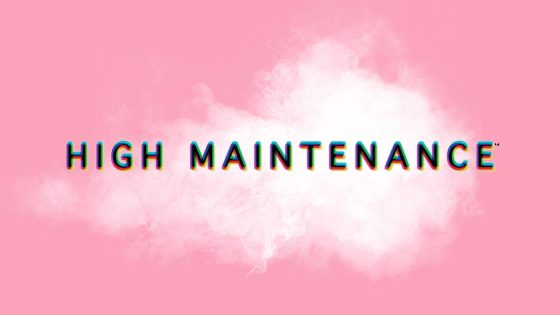 High Maintenance Web Series