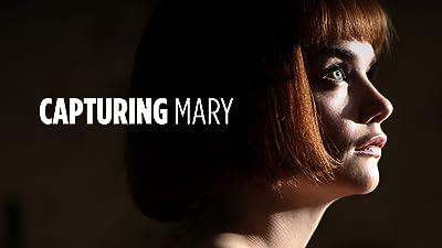 Capturing Mary