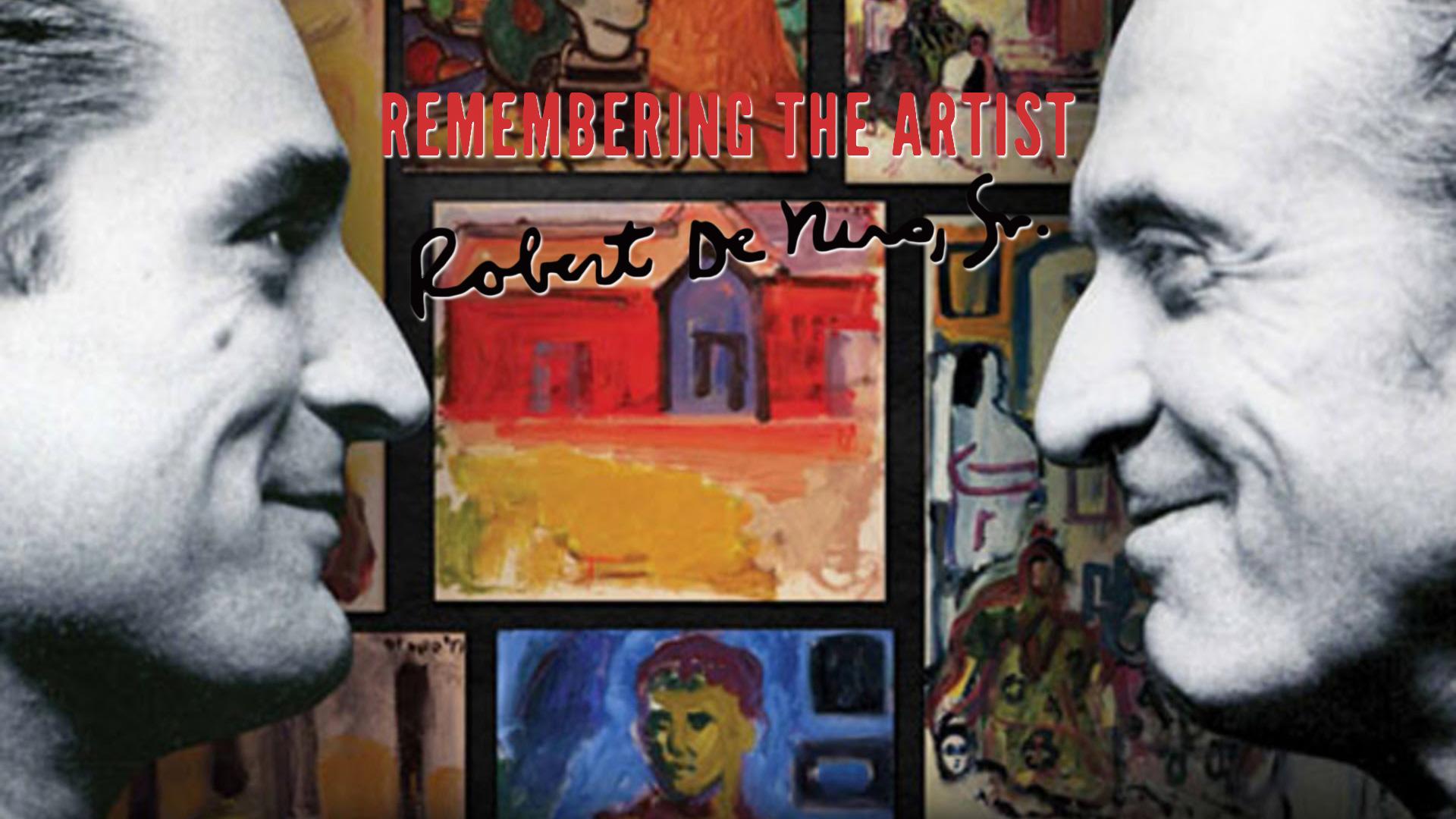 Remembering the Artist Robert De Niro, Sr.