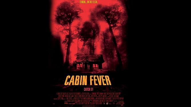 Cabin Fever Director's Cut