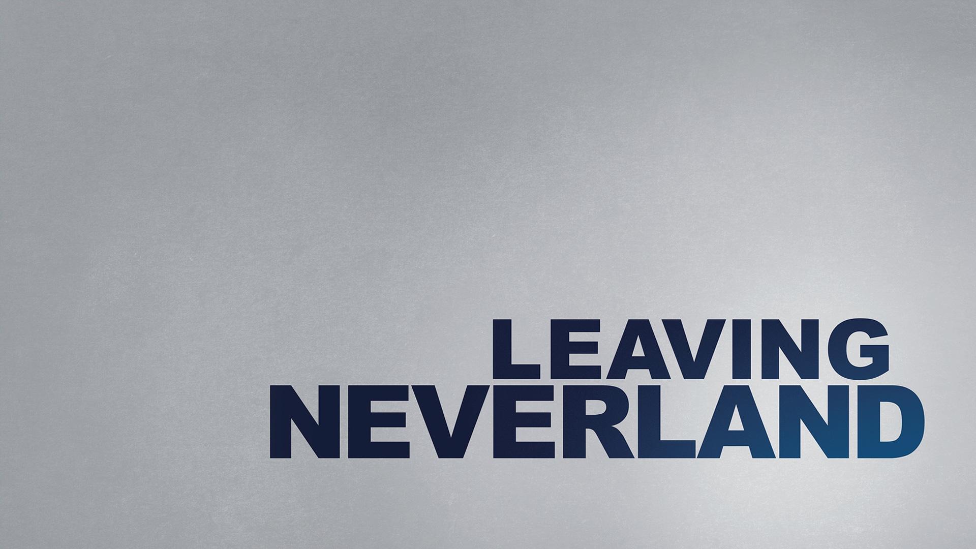 Leaving Neverland - Season 1