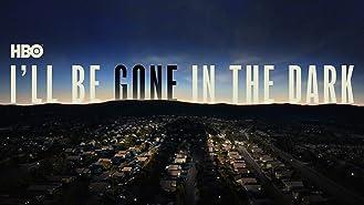 I'll Be Gone in the Dark - Season 1