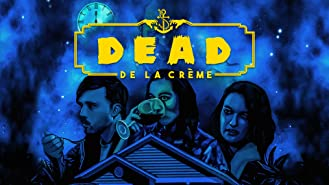 Dead De La Créme