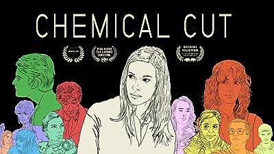 Chemical Cut (Director's Cut)