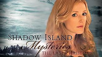 Shadow Island Mysteries: The Last Christmas