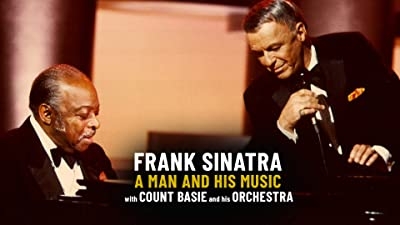Frank Sinatra: A Man and His Music with Count Basie and His Orchestra