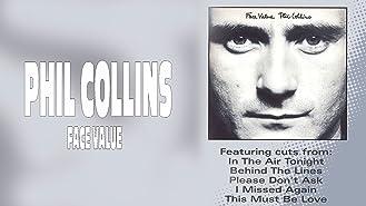 Phil Collins: Face Value (Classic Albums)