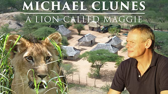 Martin Clunes and a Lion Called Mugie