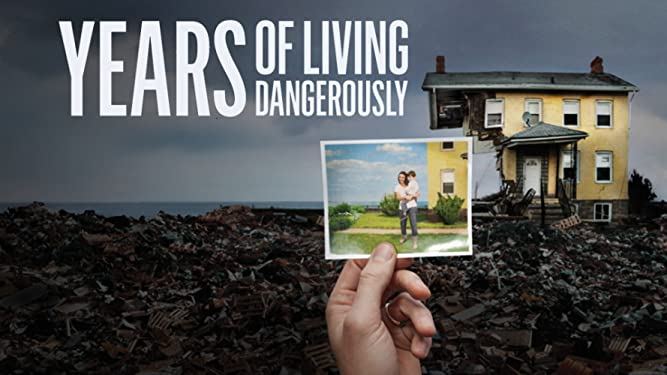 Years of Living Dangerously - The Complete Showtime Series