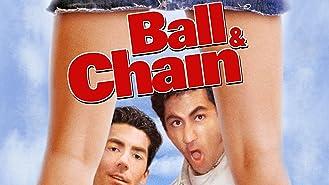 Ball and Chain (AKA The Arrangement)