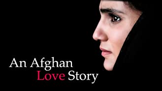 An Afghan Love Story (English Subtitled)