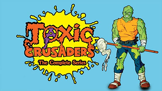 Toxic Crusaders - The Complete Series