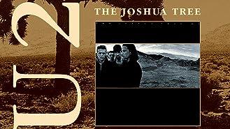 U2: Joshua Tree (Classic Albums)