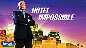 Hotel Impossible