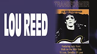 Lou Reed: Transformer (Classic Albums)