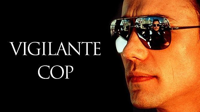 Vigilante Cop