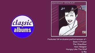 Duran Duran: Rio (Classic Albums)