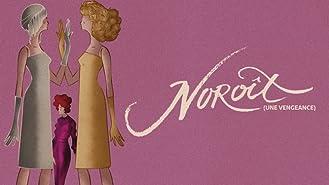 Noroît (English Subtitled)