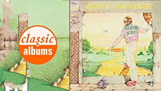 Elton John: Goodbye Yellow Brick Road (Classic Albums)