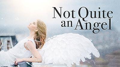 Not Quite an Angel