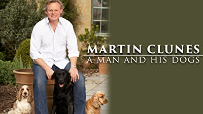 Martin Clunes: A Man and His Dogs