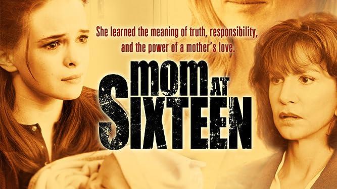 Mom at Sixteen