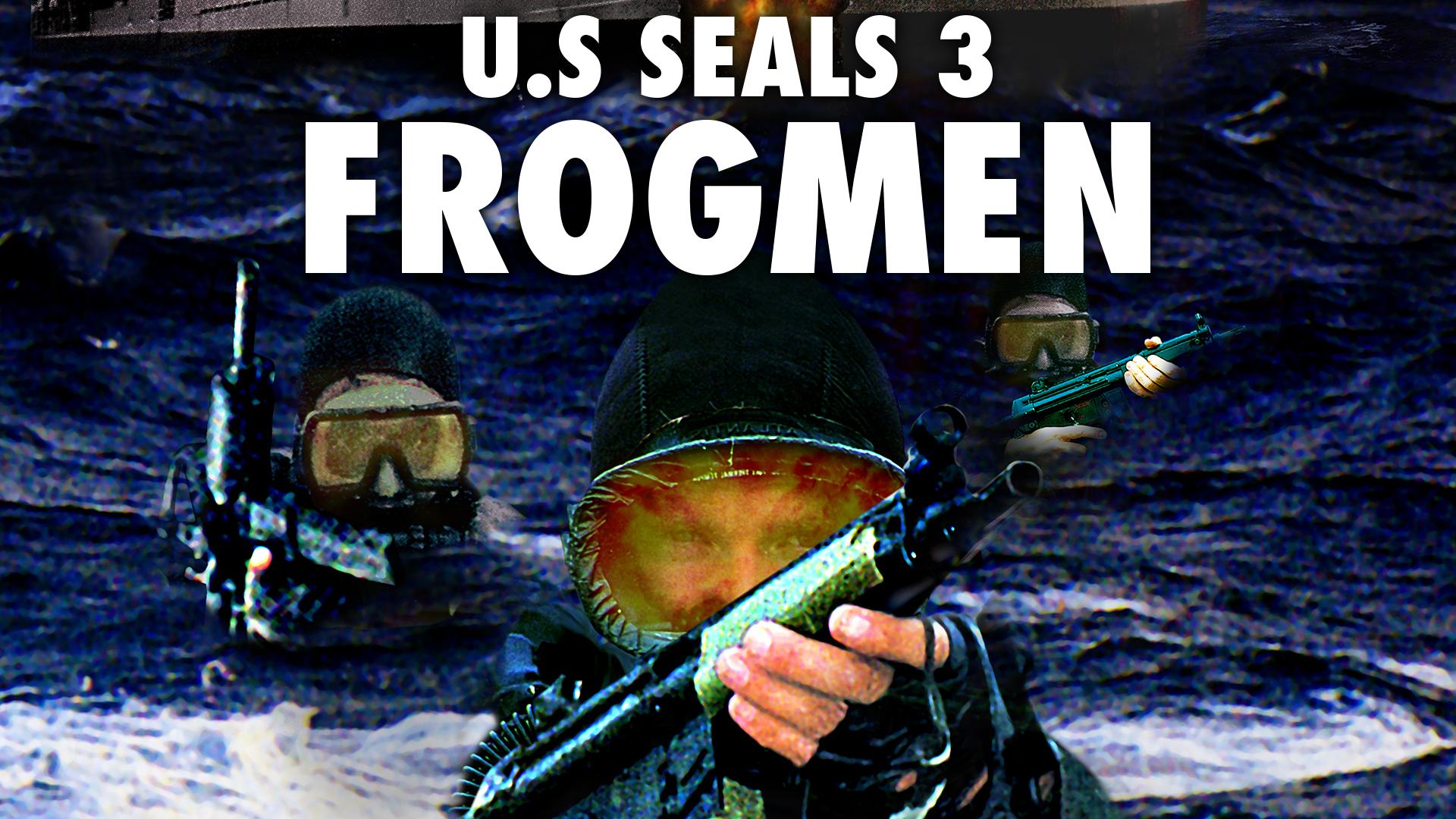 U.S. Seals 3: Frogmen