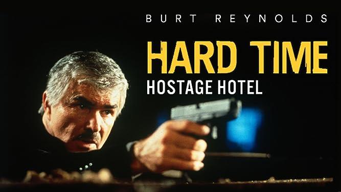 Hard Time: Hostage Hotel